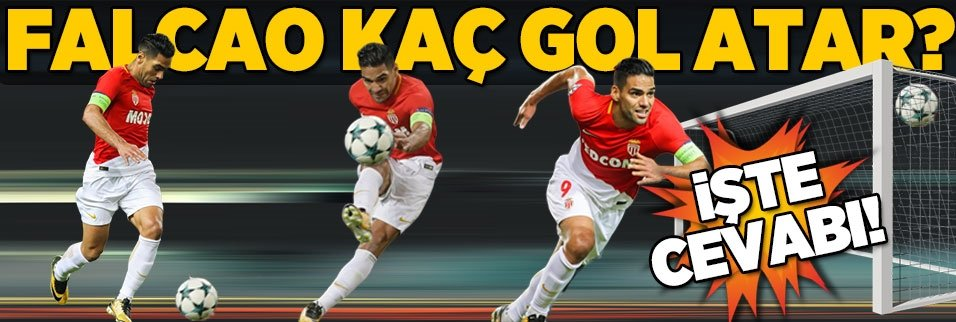 Aslan'ın yeni ismi Falcao kaç gol atar? İşte cevabı
