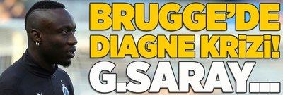 Brugge'de Diagne krizi! Galatasaray...