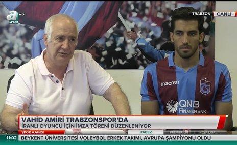 Vahid Amiri Trabzonspor'da