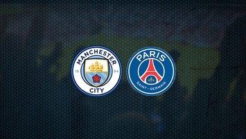 Manchester City - PSG maçı ne zaman, saat kaçta ve hangi kanalda?