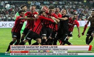 Gazişehir Gaziantep Süper Lig'de