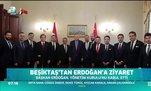 Beşiktaş'tan Başkan Erdoğan'a ziyaret