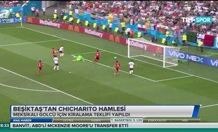 Beşiktaş'tan Chicharito hamlesi