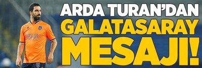 Arda Turan'dan Galatasaray mesajı!