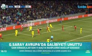 Galatasaray Avrupa'da galibiyeti unuttu!
