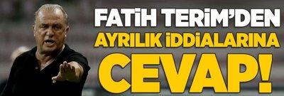 Fatih Terim'den ayrılık iddialarına cevap!