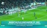 Beşiktaş ile Konyaspor 37. kez