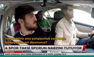 A Spor Taksi yollarda...