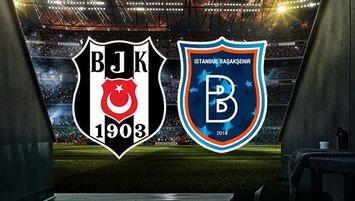 Beşiktaş - Başakşehir | CANLI