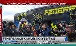 Fenerbahçe kafilesi Kayseri'ye ulaştı!