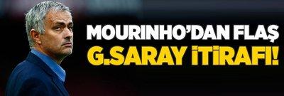 Mourinho'dan flaş Galatasaray itirafı!