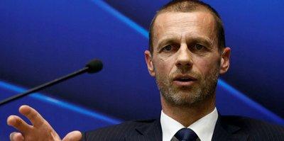 UEFA Başkanı Ceferin'den açıklama