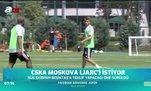 CSKA Moskova Ljajic'i istiyor