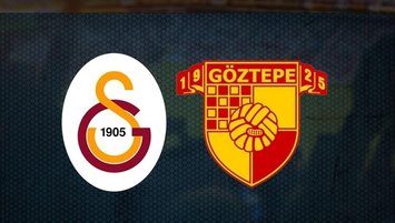 Galatasaray - Göztepe maçı CANLI