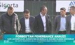 Forbes'tan Fenerbahçe analizi