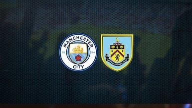 Manchester City - Burnley maçı ne zaman, saat kaçta ve hangi kanalda canlı yayınlanacak?   İngiltere Premier Lig