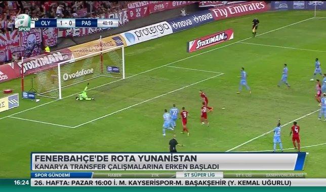 Fenerbahçe'de rota Yunanistan