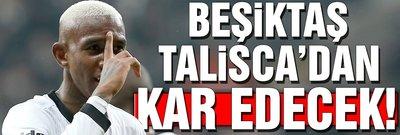 Beşiktaş, Talisca'dan kar edecek!