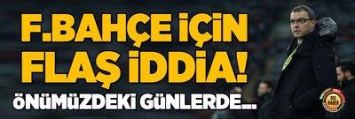 Fenerbahçe için şaşırtan iddia! İtalyanlar duyurdu