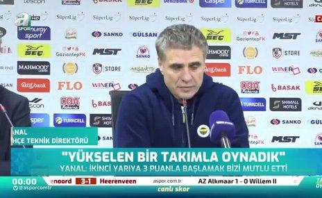 Ersun Yanal: Hem oyun olarak hem de skor olarak mutlu ediciydi