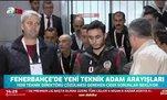 Fenerbahçe'de teknik adam arayışları
