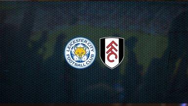 Leicester City - Fulham maçı ne zaman, saat kaçta ve hangi kanalda canlı yayınlanacak?   İngiltere Premier Lig