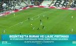 Beşiktaş'ta Burak ve Ljajic fırtınası