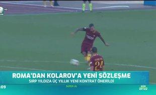 Roma'dan Kolarov'a yeni sözleşme