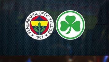 Fenerbahçe Greuther Fürth | CANLI