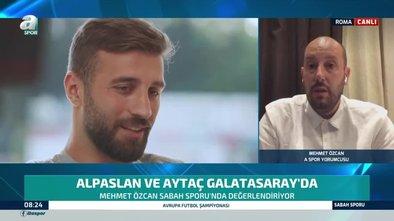 """Alpaslan ve Aytaç yorumu!""""Terim'in seveceği tarzda oyuncu"""""""