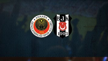 Gençlerbirliği - Beşiktaş | CANLI