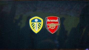 Leeds United - Arsenal maçı saat kaçta ve hangi kanalda?