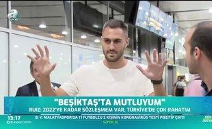 Victor Ruiz'den açıklama: Beşiktaş'ta mutluyum