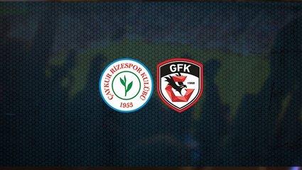 Çaykur Rizespor - Gaziantep FK maçı ne zaman, saat kaçta ve hangi kanalda canlı yayınlanacak? | Süper Lig