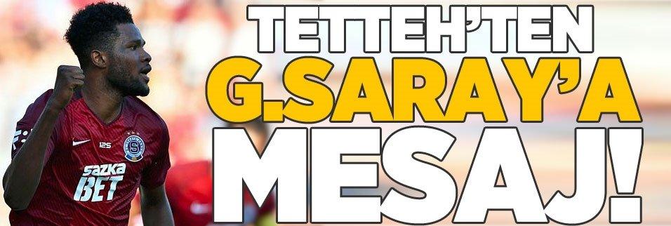 Tetteh'ten Galatasaray'a mesaj!