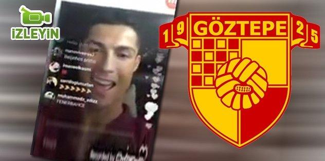 Ronaldo'dan Göztepe tezahüratı