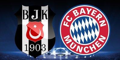 Beşiktaş - Bayern Münih | CANLI