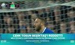 Cenk Tosun Beşiktaş'ı reddetti
