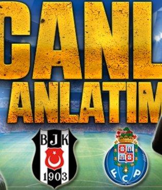 Beşiktaş - Porto | CANLI