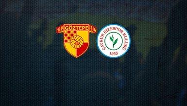 Göztepe - Çaykur Rizespor maçı CANLI