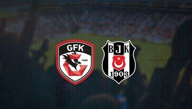Gaziantep FK - Beşiktaş | İlk 11'ler belli oldu!