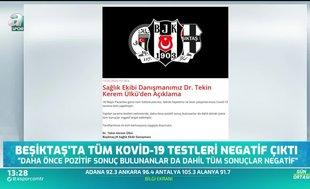 Beşiktaş'ta tüm Covid-19 testleri negatif çıktı