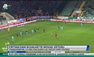 Fırtına'dan Schalke'ye Novak vetosu