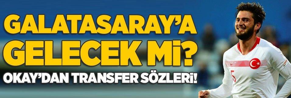 G.Saray'a gelecek mi? Okay Yokuşlu'dan transfer sözleri!