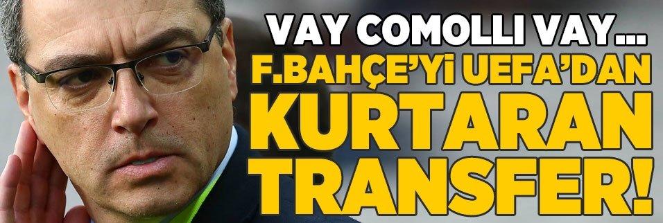 F.Bahçe'yi UEFA'dan kurtaran transfer!