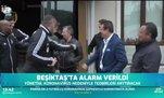 Beşiktaş'ta alarm verildi