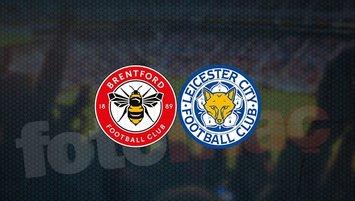 Brentford-Leicester City maçı ne zaman?