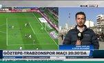 Göztepe - Trabzonspor maçı öncesi son gelişmeler