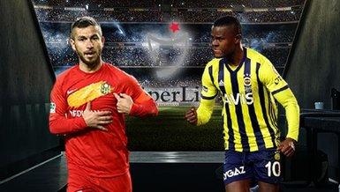 Yeni Malatyaspor Fenerbahçe | CANLI Süper Lig maçı